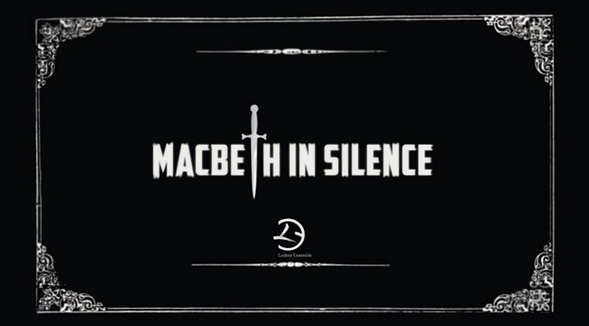 Macbeth in Silence