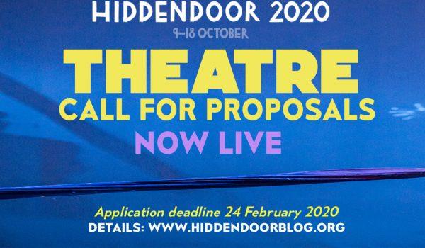 Theatre Call For Proposals for Hidden Door 2020