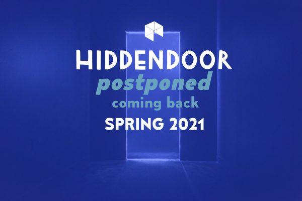 Hidden Door postponed - coming back Spring 2021