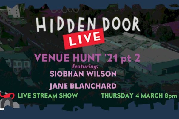 Hidden Door Live Venue Hunt 21 part 2